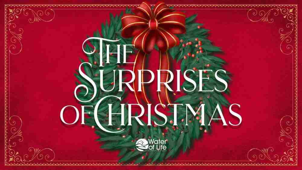 The Surprises Of Christmas