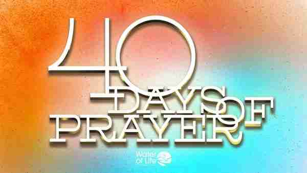 40 Days of Prayer - Part 1 Image