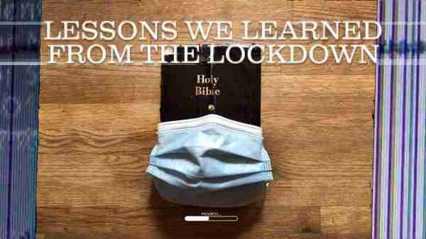 Lessons We Learned From The Lockdown - Part 3 Image